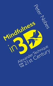 "Peter Nobes ""Mindfulness in 3D"""